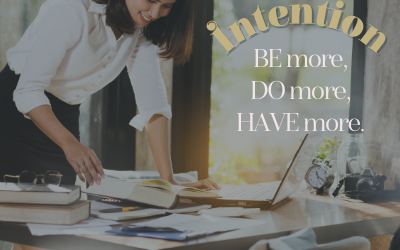 Intention – the what, the why, the how and the when
